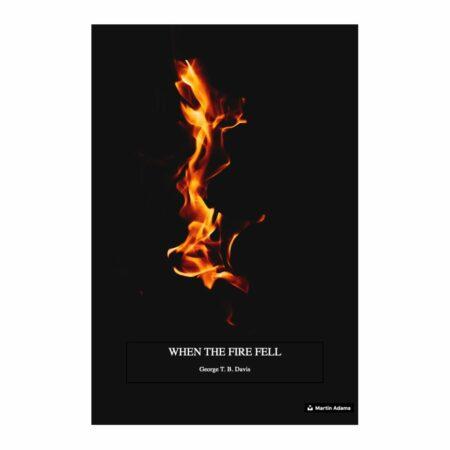 When the Fire Fell